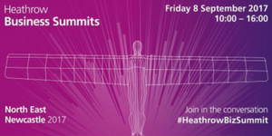 Heathrow Business Summit: Connecting NE SMEs with the Heathrow Supply Chain @ Newcastle Gateshead Marriott | England | United Kingdom