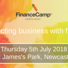 FinanceCamp North East to bring together innovative businesses and investment opportunities