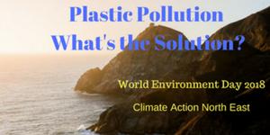 Plastic Pollution - What's the Solution? @ Sunderland Marriott Hotel   England   United Kingdom