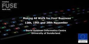 Making AI Work for Your Business @ David Goldman Informatics Centre, St Peters Campus  | England | United Kingdom