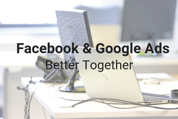 Facebook and Google Ads