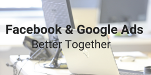 Facebook and Google Ads – Better Together @ North East BIC