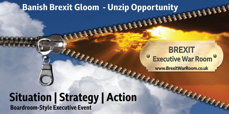 The Brexit Executive War Room - banish gloom and unzip opportunity @ North East BIC