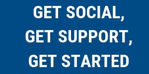 Get Social, Get Support, Get Started! @ North East BIC