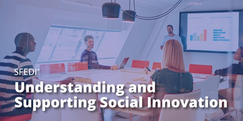 SFEDI - Understanding and Supporting Social Innovation