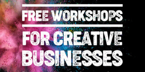 Online Workshop for Creative Businesses @ Online