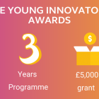 The Young Innovators Awards are now open!