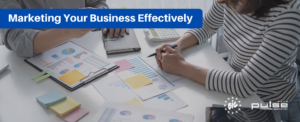 Marketing Your Business Effectively @ Online